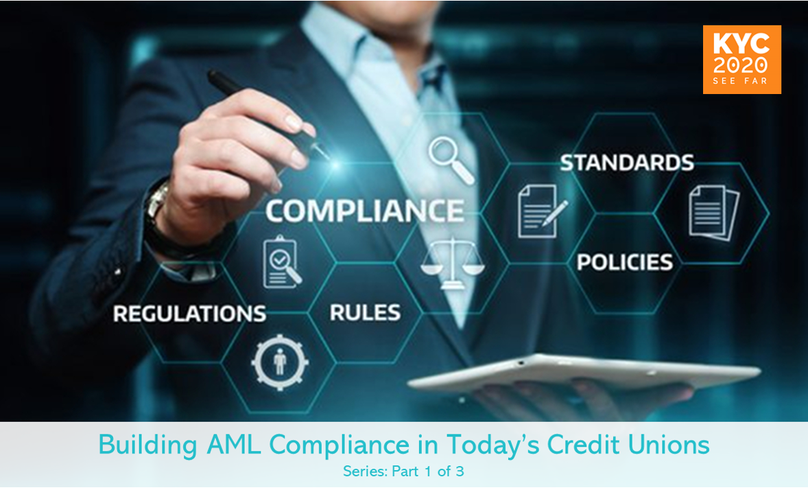 Building AML Compliance in Today's Credit Unions