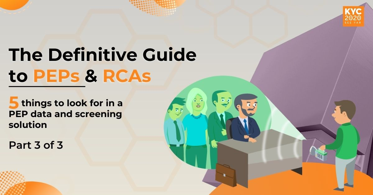 The KYC2020 Guide to PEP Screening: PEP Data and Screening Solutions