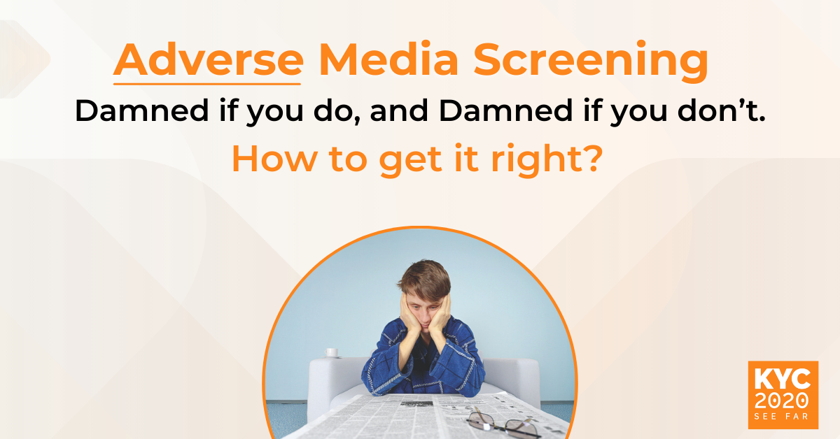 Adverse Media Screening: How Do You Get It Right?